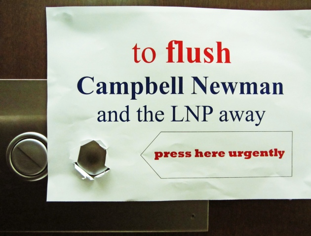 Protest poster showing disaffection for QLD LNP © 2012 Leonard John Matthews